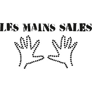 LES MAINS SALES